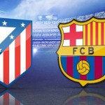 Barcelona vs atletico madrid match today 28-1-2015 spanish king's cup